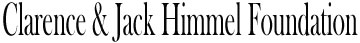 The Clarence & Jack Himmel Foundation